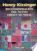 Reconsideración Del Nuevo Orden Mundial