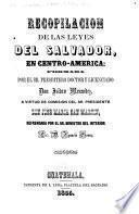 Recopilacion de las leyes del Salvador