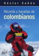 Récords y hazañas de colombianos
