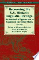 Recovering the U.S. Hispanic Linguistic Heritage