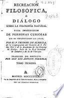 Recreacion filosófica o diálogo sobre la filosofía natural
