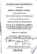 Recreacion filosófica, ó, Diálogo sobre la filosofia natural para instruccion de personas curiosas que no han frecuentado las aulas