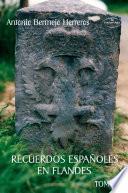 Recuerdos españoles en Flandes Tomo I: Francia