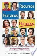 Recursos Humanos Humanos; El Libro Definitivo