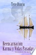 Reencarnación, Karma y Vidas Pasadas