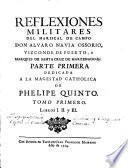 Reflexiones militares del mariscal de campo don Alvaro Navia Ossorio, vizconde de Puerto ... Tomo primero [-X]
