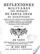 Reflexiones militares del Marqués de Santa Cruz de Marzenado, mariscal de campo de los exercitos..., Tomo IX.