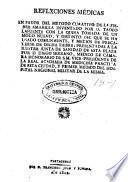Reflxciones (sic) médicas en favor del método curativo de la fiebre amarilla inventado por D. Tadeo Lafuente ... presentadas a la Ilustre Junta de Sanidad de esta plaza por D. Diego Serrano