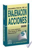 REGIMEN FISCAL DE LA ENAJENACION DE ACCIONES 2020