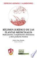 Régimen jurídico de las plantas medicinales
