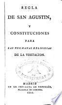 Regla de San Agustín y Constituciones para las Hermanas religiosas de la Visitación