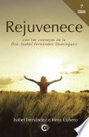 Rejuvenece (2a edición)