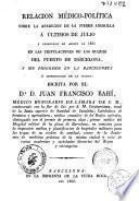 Relacion médico-politica sobre la aparicion de la fiebre amarilla à Ultimos de Julio y principios de agosto de 1821 en las tripulaciones de los buques del puerto de Barcelona, y sus progresos en la Barceloneta é introduccion en la ciudad