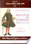 Relación y documentos de gobierno del virrey del Perú, José A. Manso de Velasco, conde de Superunda (1745-1761)