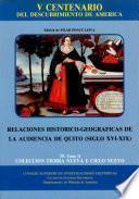 Relaciones histórico-geográficas de la Audiencia de Quito
