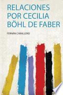 Relaciones Por Cecilia Böhl De Faber