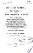 Repertorio de la legislación hipotecaria de España o sea la Ley hipotecaria