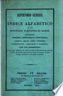 Repertorio general ó índice alfabético de los principales habitantes de Madrid con suo domicilios