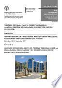 Report of the second meeting of the regional working group on illegal, unreported and unregulated (IUU) fishing, Barbados, 19–21 September 2017. Informe de la segunda reunión del grupo de trabajo regional sobre la pesca ilegal, no declarada, no reglamentada (INDNR), Barbados 19-21 de septiembre de 2017