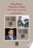 República popular China: de la utopía al mercado