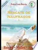 Rescate de Náufragos I