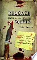 Rescate. Diario de una invasión zombie
