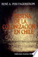 Reseña de la colonización en Chile
