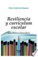 Resilencia Y Currículum Escolar