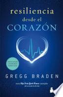 Resiliencia Desde El Corazon