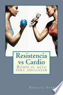 Resistencia Vs Cardio