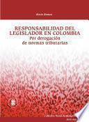 Responsabilidad del legislador en Colombia
