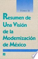 Resumen de una visión de la modernización de México