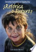¿Retórica o futuro?
