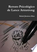 Retrato Psicol—gico de Lance Armstrong
