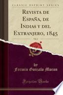 Revista de España, de Indias y del Extranjero, 1845, Vol. 2 (Classic Reprint)