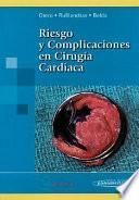 Riesgo y complicaciones en cirugía cardiaca