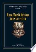 Rosa María Britton ante la crítica