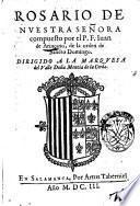 Rosario de nuestra senora compuesto porel p.r. Iuan de Arincano, de la orden de Sancto Domingo ..