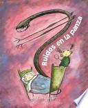 Ruidos en la panza / Noises in the belly