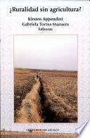 ¿Ruralidad sin agricultura?