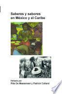 Saberes y sabores en México y el Caribe
