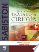SABISTON. Tratado de Cirugía. Fundamentos biológicos de la práctica quirúrgica moderna + Expert Consult + Premium Edition
