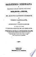 Salterio peruano ó Parafrasis de los ciento cincuenta Salmos de David, y de algunos canticos sagrados, en verso castellano ...