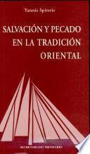 Salvación y pecado en la tradición oriental : manual de teología ortodoxa