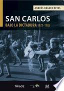 San Carlos bajo la dictadura (1973-1985)