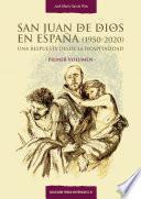 San Juan de Dios en España (1950-2020)