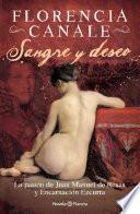 Sangre y deseo. La pasión de Juan Manuel de Rosas y Encarnación Ezcurra