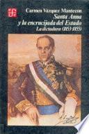 Santa Anna y la encrucijada del Estado