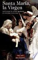 Santa María, la virgen