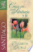 Santiago: Crece en Sabiduría y fe
